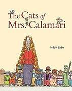 The Cats of Mrs. Calamari by John Stadler