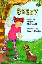 Beezy by Megan McDonald
