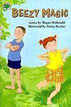 Beezy Magic by Megan McDonald