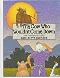 Johnson, Paul Brett: The Cow Who Wouldn&#39;t Come Down