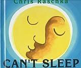 Raschka, Christopher: Can't Sleep