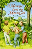Lisle, Janet Taylor: A Message from the Match Girl (Investigators of the Unknown, Bk. 3)