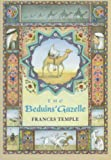 Temple, Frances: Beduins&#39; Gazelle