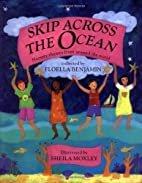 Skip Across the Ocean: Nursery Rhymes from…