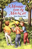 Lisle, Janet Taylor: A Message from the Match Girl (Investigators of the Unknown)