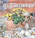 Old Winter by Judith Benet Richardson