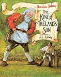 Behan, Brendan: The King Of Ireland's Son