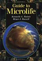 Guide to Microlife by Kenneth G. Rainis