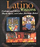 Cockcroft, James D.: Latino Visions (Book Report Biography)