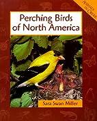 Perching Birds of North America (Animals in…