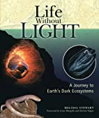 Life Without Light: A Journey to Earth's…