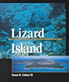 Collard, Sneed B.: Lizard Island: Science and Scientists on Australia&#39;s Great Barrier Reef