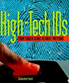 High-Tech Ids: From Finger Scans to Voice…