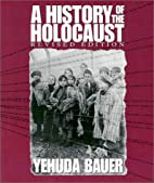 History of the Holocaust, a (Revised…