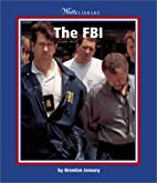 The FBI (Watts Library: U.S. Government &…