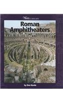 roman-amphitheaters-watts-library-famous-structures