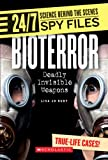 Rudy, Lisa Jo: Bioterror: Deadly Invisible Weapons (24/7: Science Behind the Scenes)