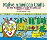 Corwin, Judith Hoffman: Native American Crafts of the Northeast and Southeast