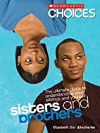 Sisters and Brothers: The Ultimate Guide to…
