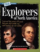 Explorers of North America (True Books:…