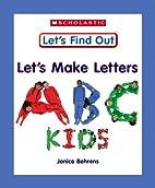 Let's Make Letters: ABC Kids…