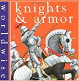 Kerr, Daisy: Knights and Armor