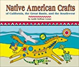 Corwin, Judith Hoffman: Native American Crafts of California, the Great Basin, and the Southwest (Native American Crafts)
