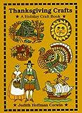 Corwin, Judith Hoffman: Thanksgiving Crafts: A Holiday Craft Book (Holiday Crafts)
