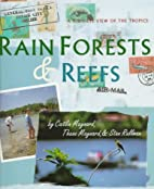 Rain Forests & Reefs: A Kid'S-Eye View of…