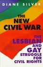 The New Civil War: The Lesbian and Gay…
