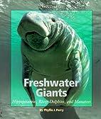 Freshwater Giants: Hippopotamuses, River…