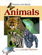 Animals (Watts Reference) by Carolyn Jackson