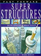 Super Structures (Fast Forward) by John…