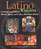 Cockcroft, James D.: Latino Visions (Single Title: Social Studies: Cultures and People)