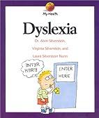 Dyslexia (My Health) by Alvin Silverstein