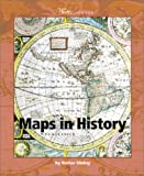 Walter G. Oleksy: Maps in History (Watts Library(tm): Geography)
