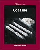 Cocaine (Watts Library: Human Health and…