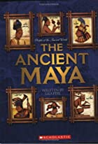 The Ancient Maya (People of the Ancient…