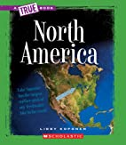 North America (True Books: Geography) by…