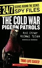 The Cold War Pigeon Patrols: And Other…