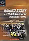 Mattern, Joanne: Behind Every Great Driver: Stock Car Teams (High Interest Books: Stock Car Racing)