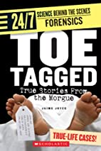 Toe Tagged: True Stories from the Morgue by…