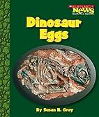 Dinosaur Eggs (Scholastic News Nonfiction…
