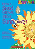 How a Seed Grows Into a Sunflower (Amaze) by…
