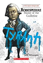 Tyrant: Robespierre, Master of the…