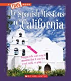 Spanish missions of California by Megan…
