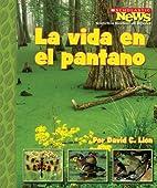La Vida en el Pantano (Scholastic News…