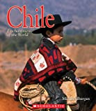 Burgan, Michael: Chile (Enchantment of the World, Second)
