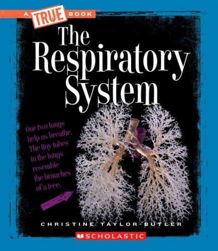 the-respiratory-system-true-books-health-paperback