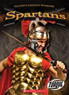 Spartans (History's Greatest Warriors) by…